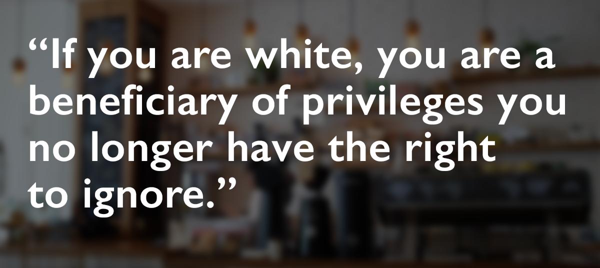 06-22-20_ White Privilege [Spic]